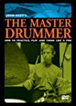 John Riley's The Master Drummer: How...