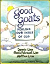 Good Goats: Healing Our Image of God