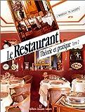 Le Restaurant : Théorie et pratique, tome 2 : BEP, BAC, BTH