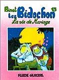 "Afficher ""Les Bidochon n° 13 La Vie de mariage"""