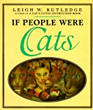 If People Were Cats (0525942769) by Rutledge, Leigh W.