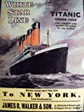 LARGE METAL SIGN WHITE STAR LINE TITANIC MAIDEN VOYAGE TO NEW YORK POSTER