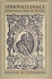 img - for Lodovico Dolce: Renaissance Man of Letters (Toronto Italian Studies) book / textbook / text book