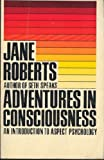Adventures in Consciousness: An Introduction to Aspect Psychology (0130139610) by Roberts, Jane