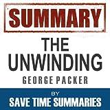 Summary: The Unwinding, George Packer