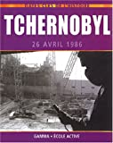 Tchernobyl : 26 avril 1986