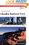 Discover Acadia National Park, 2nd: A...