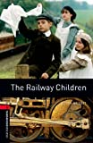 Image of The Railway Children: 1000 Headwords (Oxford Bookworms Library)