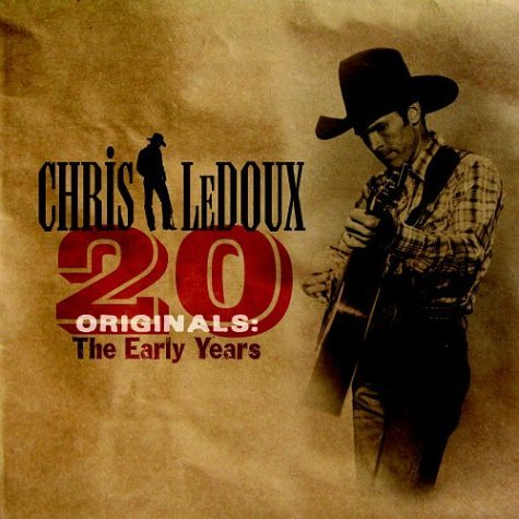 Chris Ledoux - 20 Originals The Early Years - Zortam Music