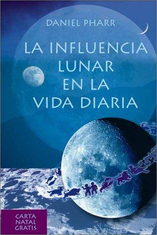 La Influencia Lunar en la Vida Diaria