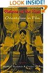 Visions of the East: Orientalism in Film
