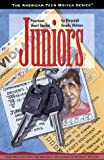 Juniors: Fourteen Short Stories by Eleventh Grade Writers (American Teen Writer Series)