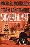 Silverheart (A novel of the Multiverse) (0684866706) by Moorcock, Michael