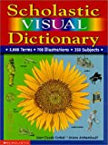 Scholastic Visual Dictionary (0439059402) by Jean Claude Corbeil