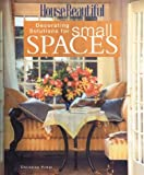 House Beautiful Decorating Solutions for Small Spaces (House Beautiful Series)