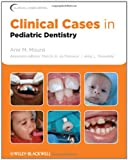 img - for Clinical Cases in Pediatric Dentistry book / textbook / text book