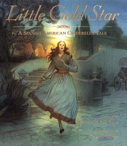 Little Gold Star: A Spanish American Cinderella Tale