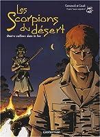 Les scorpions du désert, Tome 5 : Quatre cailloux dans le feu