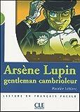 echange, troc Maurice Leblanc, C. Barnoud - Arsène Lupin, gentleman cambrioleur : Lecture en français facile niveau 2