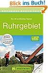 Wanderf�hrer Ruhrgebiet: Die 40 sch�n...