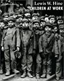 Lewis W. Hine, Children at Work (Photography) (3791321560) by Goldberg, Vicki