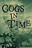 img - for Cogs in Time Volume Three book / textbook / text book