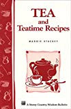 img - for Tea and Teatime Recipes: Storey's Country Wisdom Bulletin A-174 (Storey Country Wisdom Bulletin) book / textbook / text book