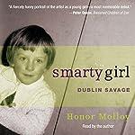 Smarty Girl: Dublin Savage | Honor Molloy