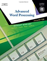 Advanced Word Processing Lessons 61-120 Certified Approach by VanHuss