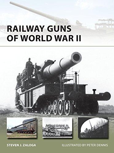 Download Railway Guns of World War II (New Vanguard)