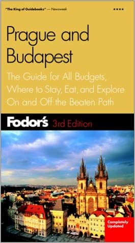 Fodor's Prague and Budapest, 3rd Edition: The Guide for All Budgets, Where to Stay, Eat, and Explore On and Off the Beaten Path (Fodor's Gold Guides)