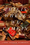 img - for This Is Where We Came In: Intimate Glimpses book / textbook / text book