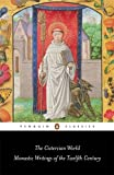 The Cistercian World: Monastic Writings of the Twelfth Century (Penguin Classics)