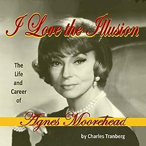 I Love the Illusion Audiobook