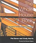 The Whole House Book: Ecological Buil...