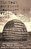 The Best American Magazine Writing 2003