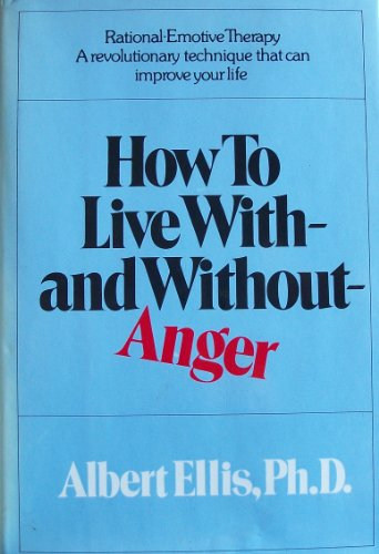 How to live with--and without--anger
