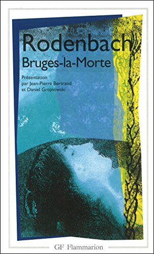 bruges-la-morte-garnier-flammarion-litterature-francaise