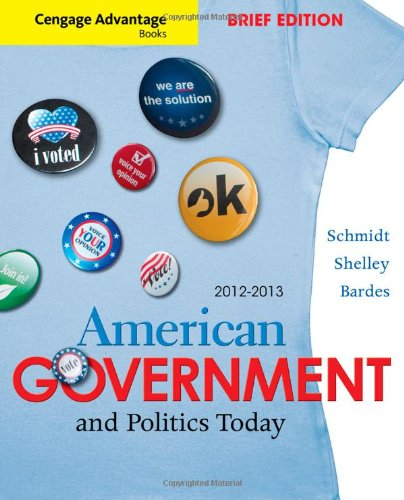 Cengage Advantage Books: American Government and Politics...