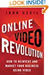 Online Video Revolution: How to Reinv...