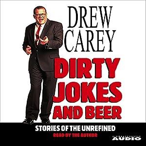 Dirty Jokes and Beer Audiobook