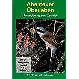 """Tierwelt Europas - Vol. 10 - Abenteuer �berlebenvon """"Andreas Schulze"""""""