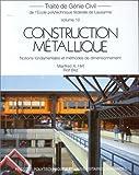 echange, troc Manfred A Hirt, Rolf Bez, Ecole polytechnique fédérale de Lausanne - Construction métallique : notions fondamentales et méthodes de dimensionnement
