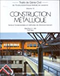 CONSTRUCTION METALLIQUE. Notions fond...