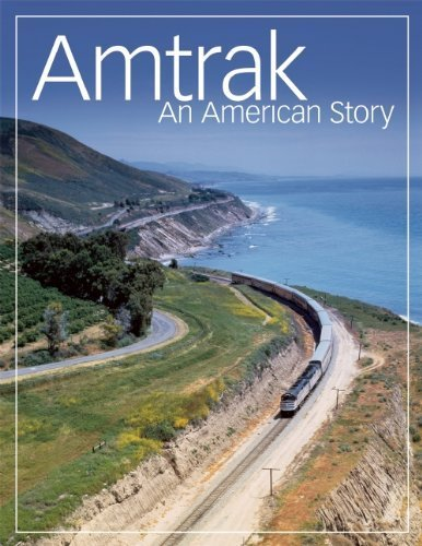 amtrak-an-american-story-2011-05-26
