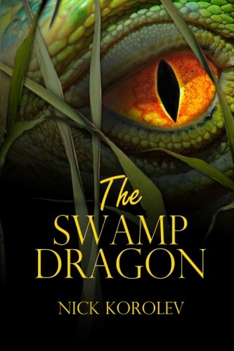 Book: The Swamp Dragon by Nick Korolev