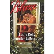 Let It Snow | [Leslie Kelly, Jennifer LaBrecque]