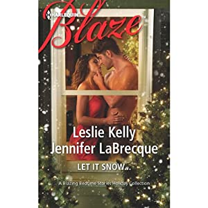 Let It Snow | [Leslie Kelly, Jennifer LaBrecque]
