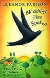 Blackbird Has Spoken (0330371843) by Farjeon, Eleanor