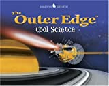 The Outer Edge: Cool Science (Jamestown Education) (0078690536) by Henry Billings